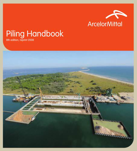 ArcelorMittal Piling Handbook