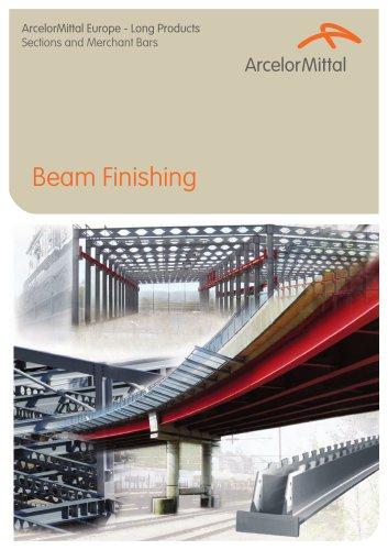 Beam Finishing