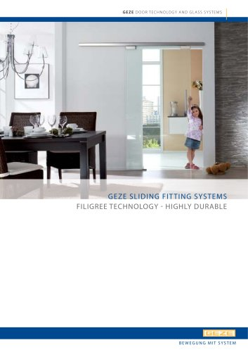 GEZE SLIDING FITTING SYSTEMS : FILIGREE TECHNOLOGY - HIGHLY DURABLE