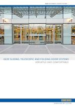 GEZE SLIDING, TELESCOPIC AND FOLDING DOOR SYSTEMS : VERSATILE AND COMFORTABLE
