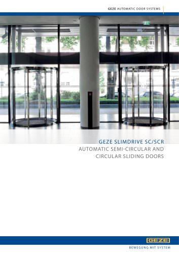 GEZE SLIMDRIVE SC/SCR : AUTOMATIC SEMI-CIRCULAR AND CIRCULAR SLIDING DOORS