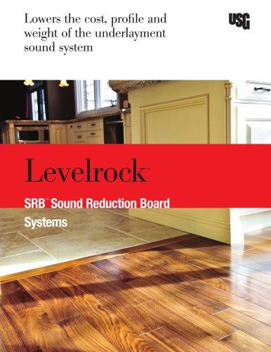 USG Levelrock™ Brand SRB™ Sound Reduction Board