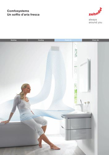 soffio d?aria fresca Heating Cooling Fresh Air Clean Air Comfosystems Un soffio d?aria fresca