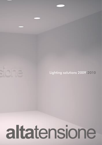 Altatensione Lighting Solution 2009-2010