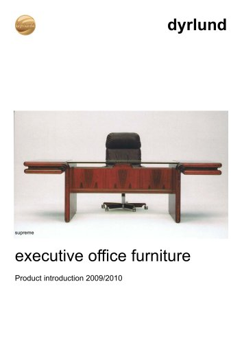 dyrlund executive office furniture introduction