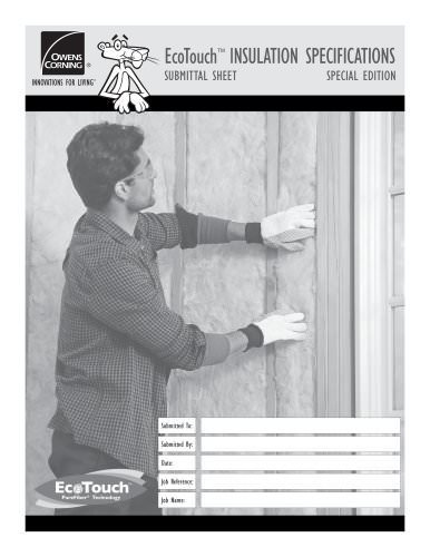 EcoTouch™ INSULATION SPECIFICATIONS