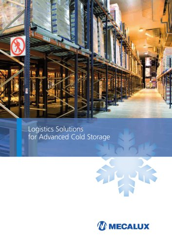 Logistics solutions for advanced cold storage