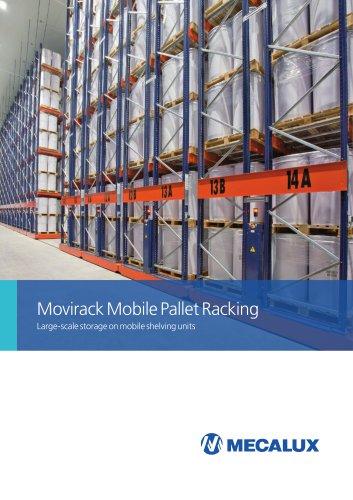 Movirack Mobile Pallet Racking