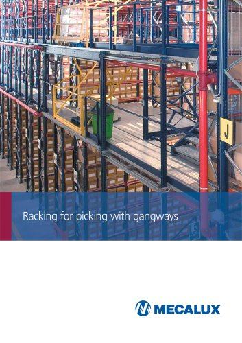 Picking with gangways