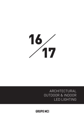 ARCHITECTURAL OUTDOOR & INDOOR LED LIGHTING 16/17