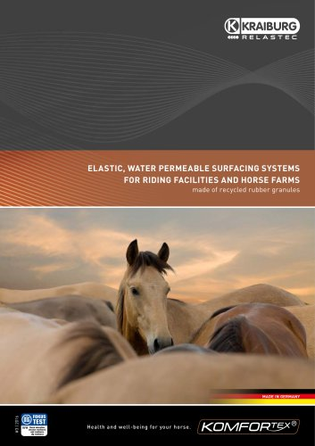 KOMFORTEX ELASTIC, WATER PERMEABLE SURFACING SYSTEMS FOR RIDING FACILITIES AND HORSE FARMS