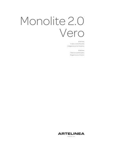 Monolite 2.0 / Vero
