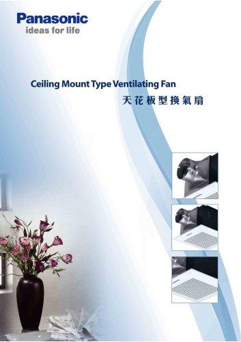 Ceiling mount type ventilating fan