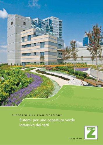 Sistemi per una copertura verde  intensiva dei tetti