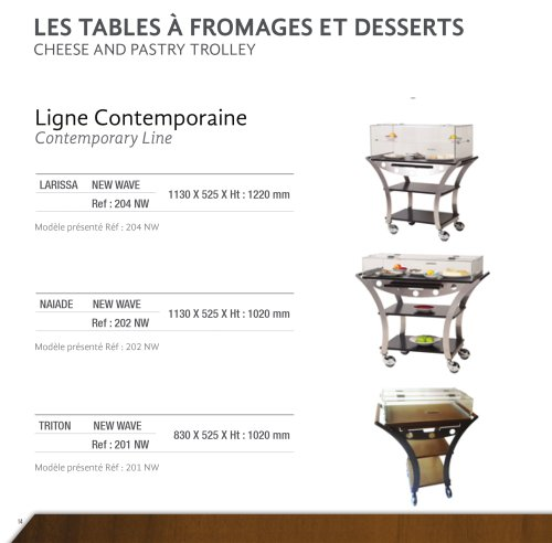 LES TABLES A FROMAGES/DESSERTS: LIGNE CONTEMPORAINE