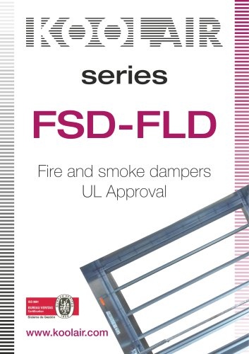 Fire and smoke dampers UL Approval – FSD-FLD
