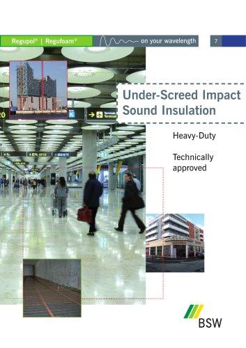 Under-Sreed Impact Sound Insulation