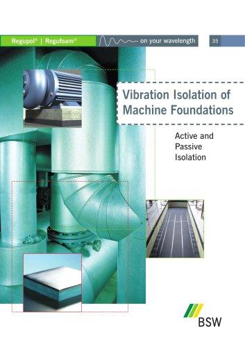 Vibration Isolation of Machine Foundations
