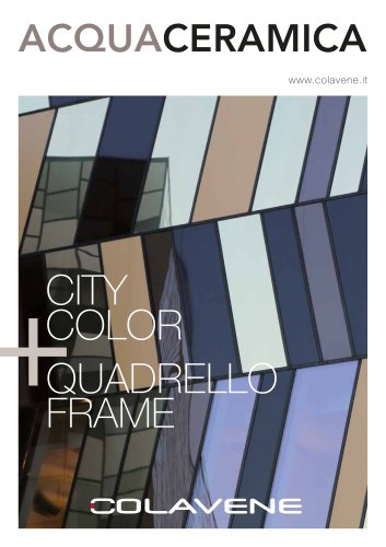 CITY COLOR + QUADRELLO FRAME