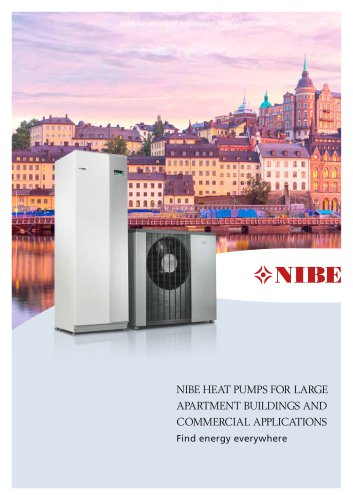 NIBE HEAT PUMPS FOR LARGE APARTMENT BUILDINGS AND COMMERCIAL APPLICATIONS