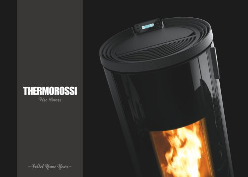 PELLET STOVES, THERMOSTOVES, PELLET BOILER - NEWS 2018