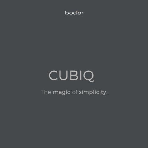 CUBIQ The magic of simplicity.
